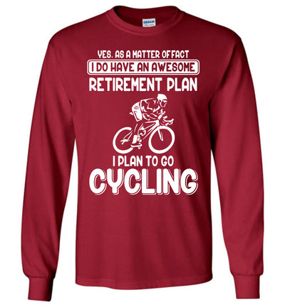 Cycling Retirement Plan T-shirt 2