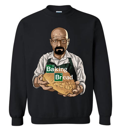 Breaking Bad or Baking Bread T-shirt