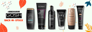 Authentic Gosh Cosmetics Products Exclusively available at BD Budget Beauty BBB online store and outlets in Bangladesh