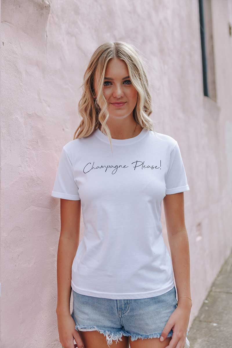 Champagne Please Tee