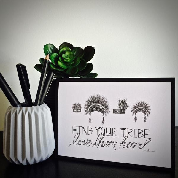 Find Your Tribe; Love Them Hard Greeting Card