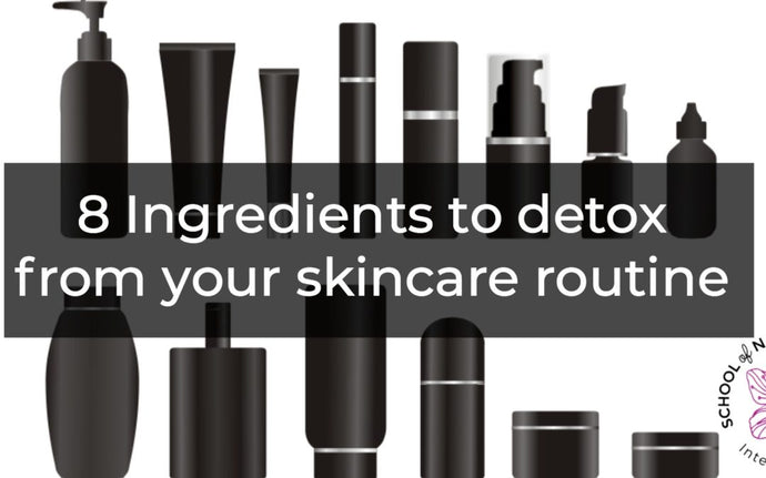 8 Ingredients to detox from your skincare routine