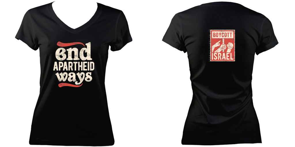 'End Apartheid Ways' Women V-Neck T-shirt