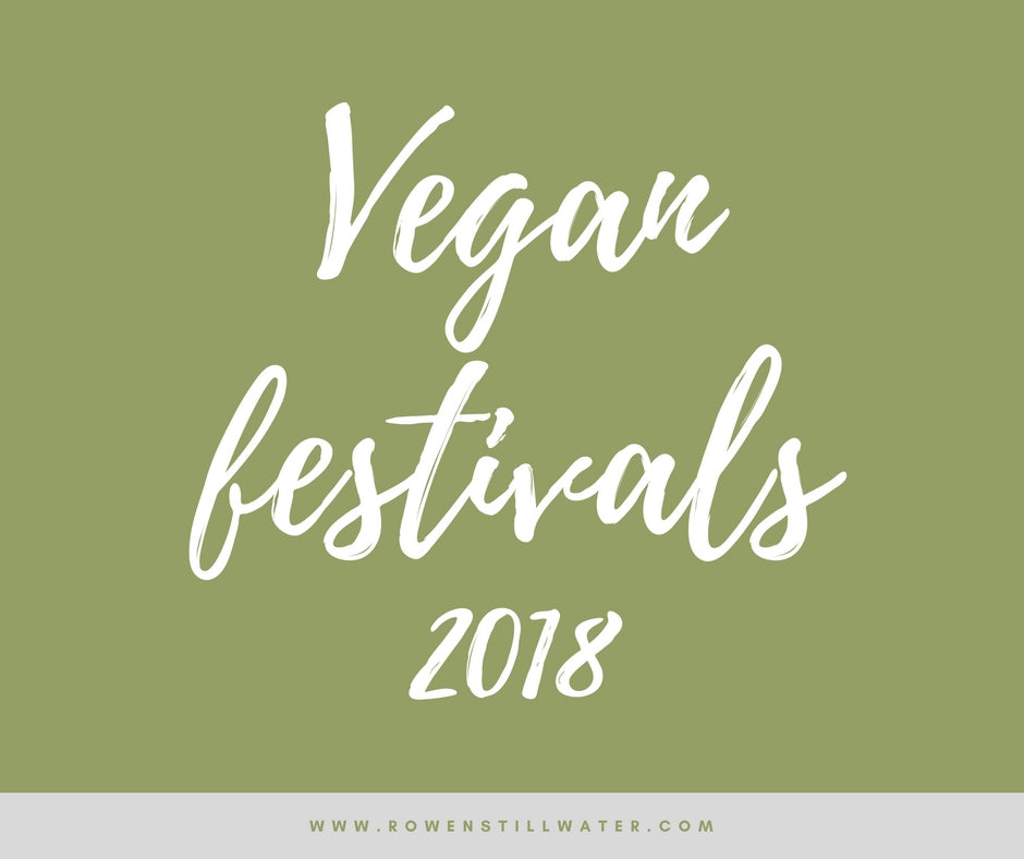 Vegan Festivals & Zero Waste Events 2018