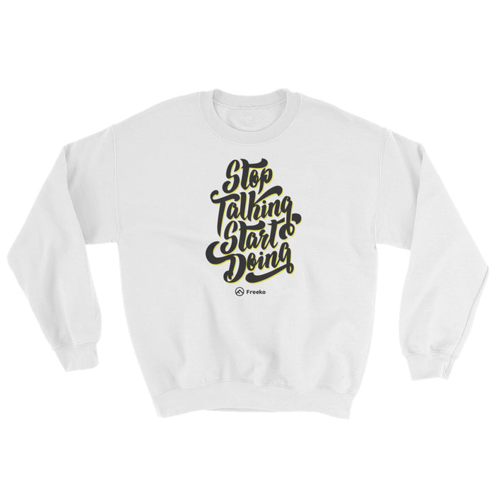 "Freeeko ""Start Doing"" Sweatshirt"