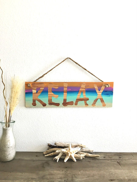 Relax Wood Sign - SableSol