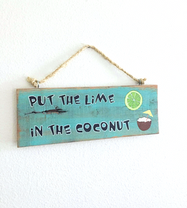 put the lime in the coconut aqua beach sign