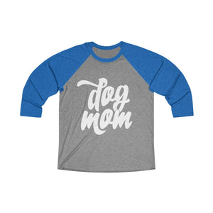 Dog Mom Tri-Blend Women's 3/4 Raglan Tee - Happy Tails