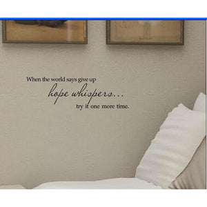 """Hope Whispers Try It One More Time"" Wall Decal"
