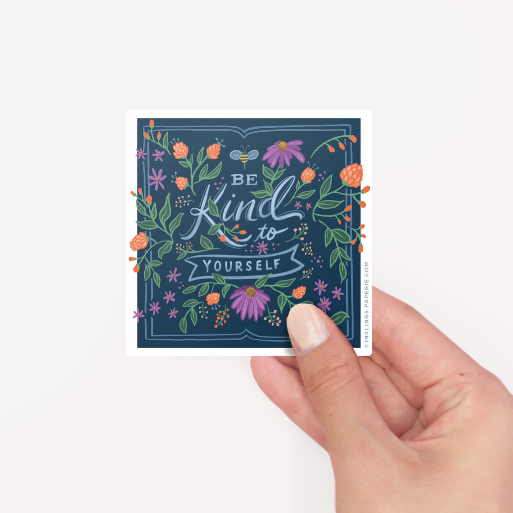 Be Kind To Yourself Sticker Card