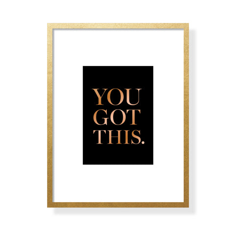 You Got This Art Card - Copper Foil