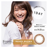 Femii  1 Day NakedBrown - 小さい兎USAGICONTACTカラコン通販 | 日本美瞳 | Japanese Color Contact Lenses Shop