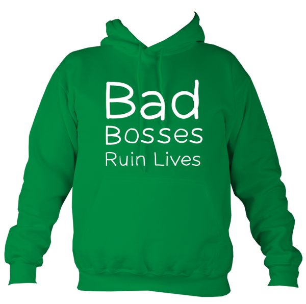 Bad Bosses Ruin Lives Unisex Reverse Print Hoodie - 9 colours