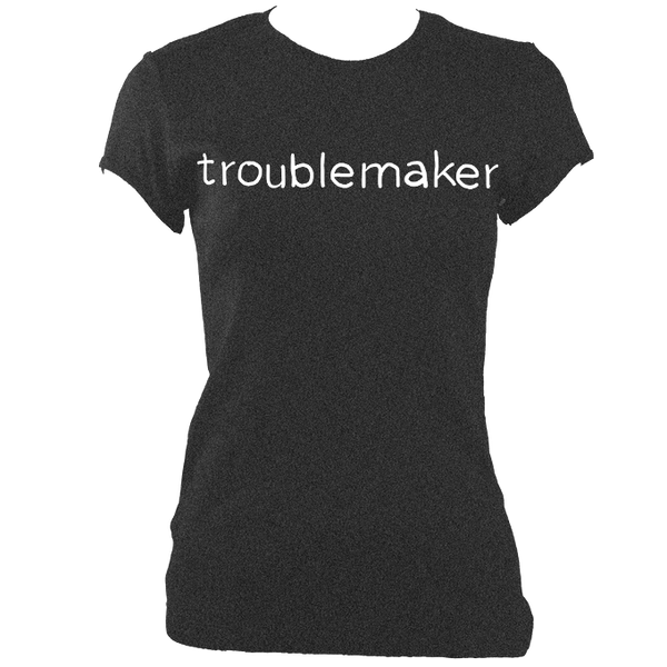troublemaker Ladies' Fitted Reverse Print T-Shirt - 9 colours