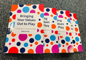 Bringing Your Values Out to Play by Debra Corey