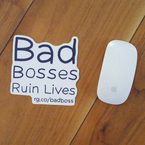Bad Bosses Laptop Sticker