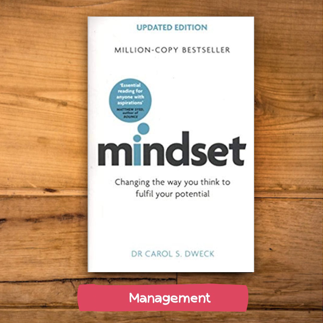 Mindset: Changing The Way You think To Fulfil Your Potential by Dr Carol Dweck