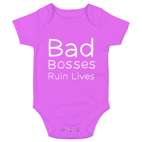 Bad Bosses Ruin Lives Reverse Print Babygrow - 6 colours