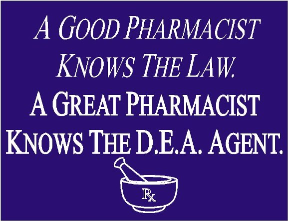A Good Pharmacist Knows the Law...