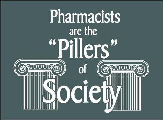 Pharmacists are the