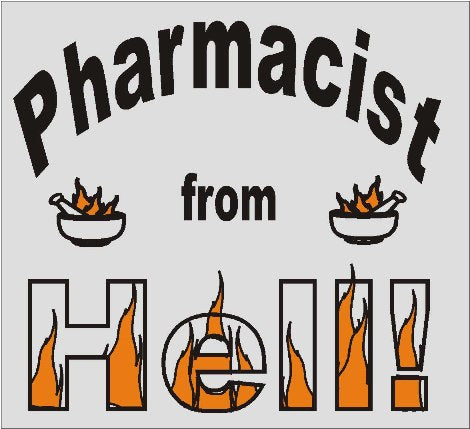 Pharmacist from Hell