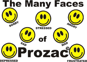 The Many Faces of Prozac