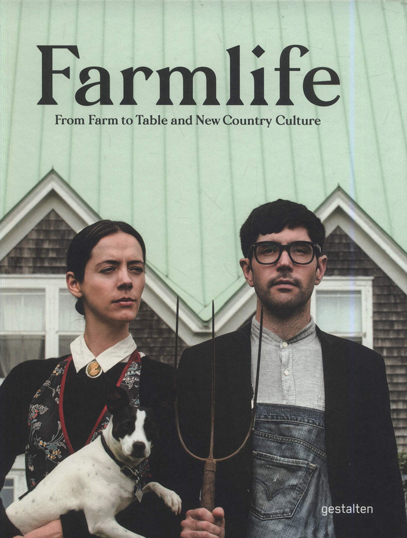 Farmlife: From Farm to Table and New Farmers