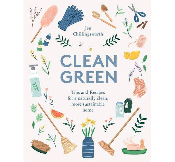 Clean Green by Jen Chillingsworth