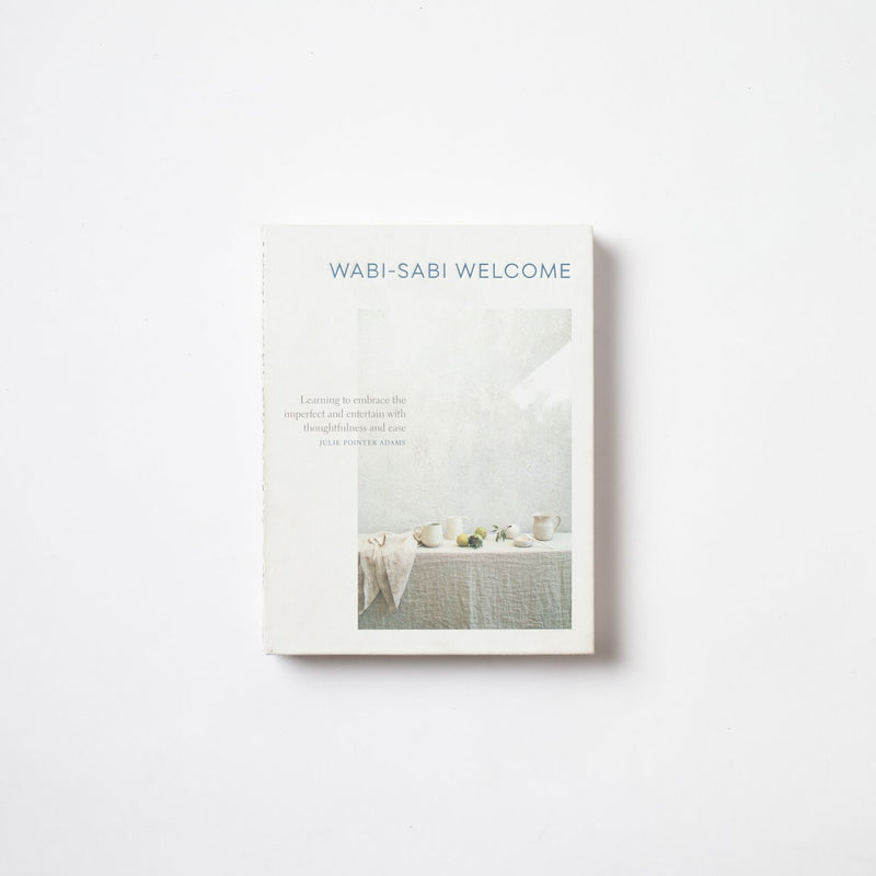 Wabi - Sabi Welcome