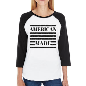 American Made Humorous Design Womens Raglan T Shirt Gifts For Him