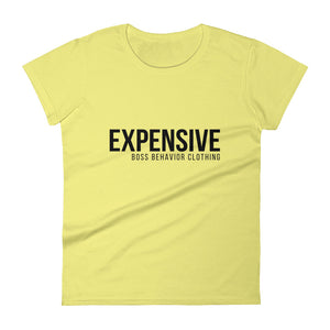Expensive Women's short sleeve t-shirt   (Multiple Colors)