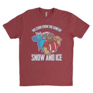 MInnesota We Come From The Land of Snow and Ice T Shirt