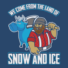Load image into Gallery viewer, Minnesota We Come From The Land of Snow and Ice T Shirt