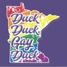 Load image into Gallery viewer, Duck Duck Gay Duck Minnesota LGBT Q Pride Hoodie