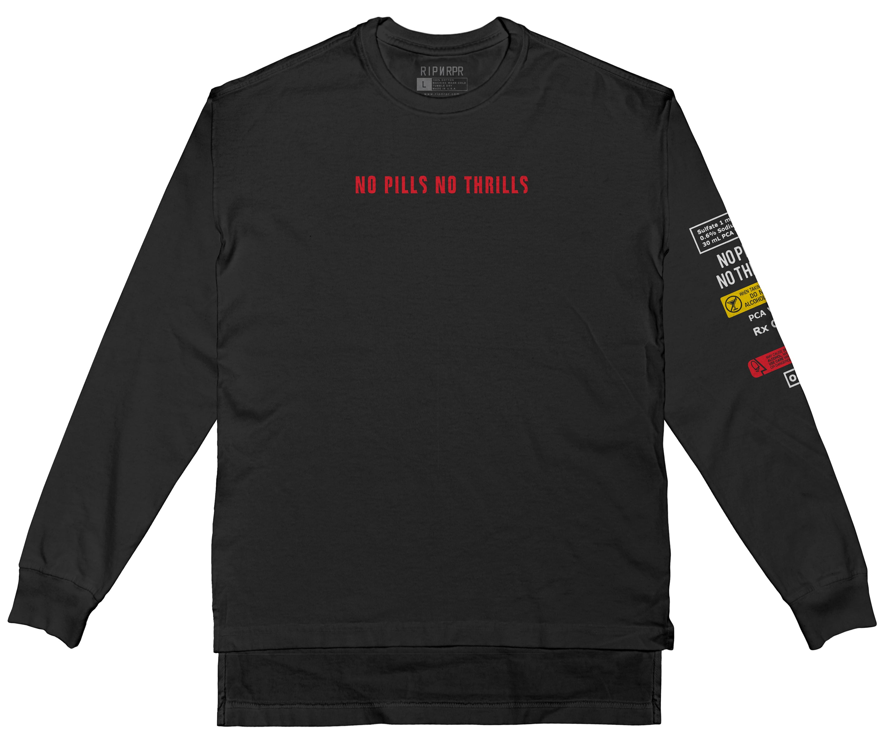 No Pills No Thrills Long Sleeve - BLACK