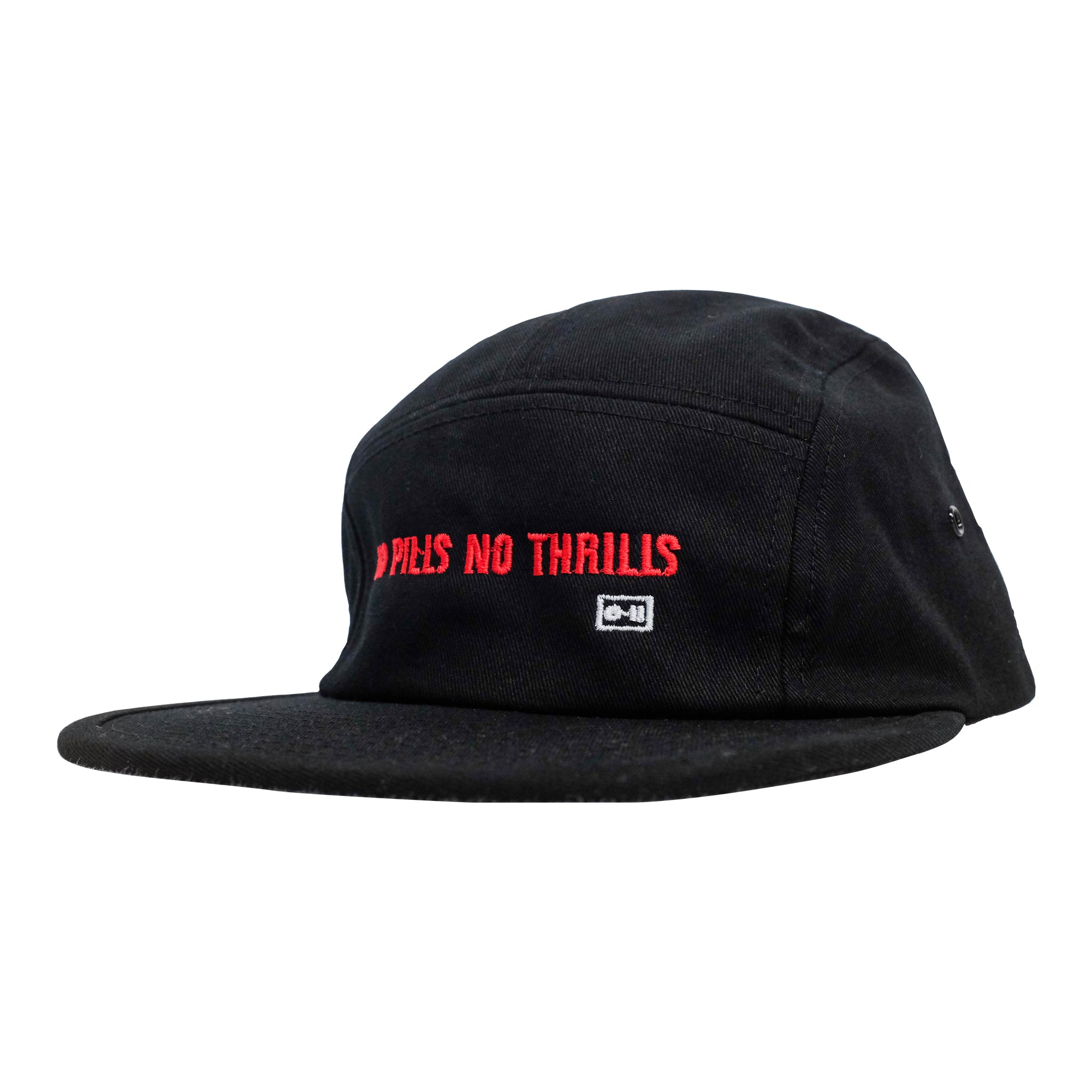 NO PILLS, NO THRILLS - 5 PANEL CAP