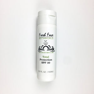 Total Protection SPF 30 - Fresh Face Botanicals™ - Advanced Natural Skin Care
