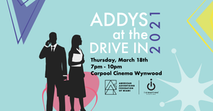 ADDYs at the Drive In - 2021