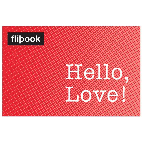 Flipbook - Hello, Love!