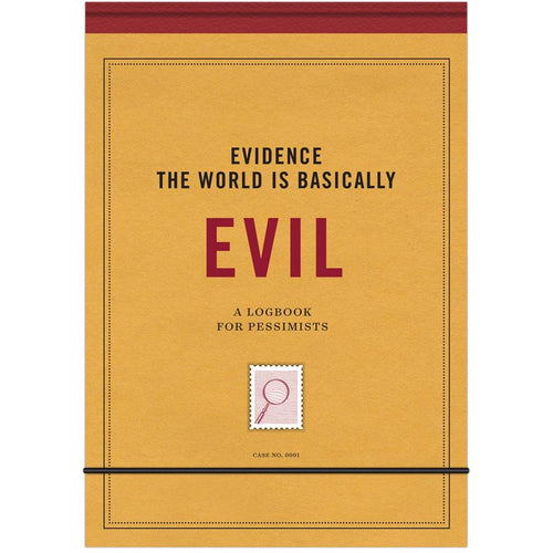 Journal - Evidence The World Is Basically Evil