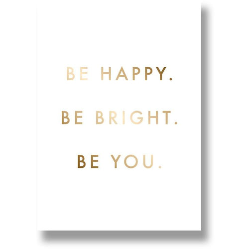 Gold Foil A4 White Print - Be Happy