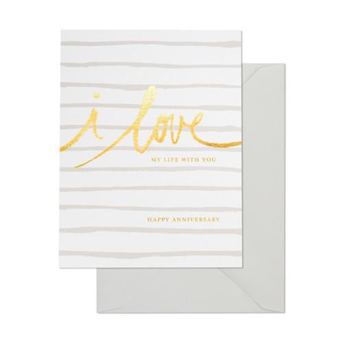 Anniversary Card - LOVE MY LIFE WITH YOU