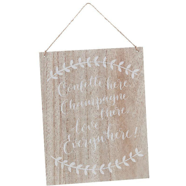 Confetti Here, Drinks There, Love Everywhere Wooden Sign