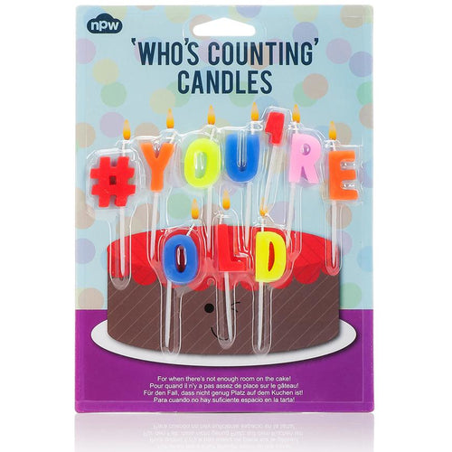 Who's Counting - Hashtag # You're old