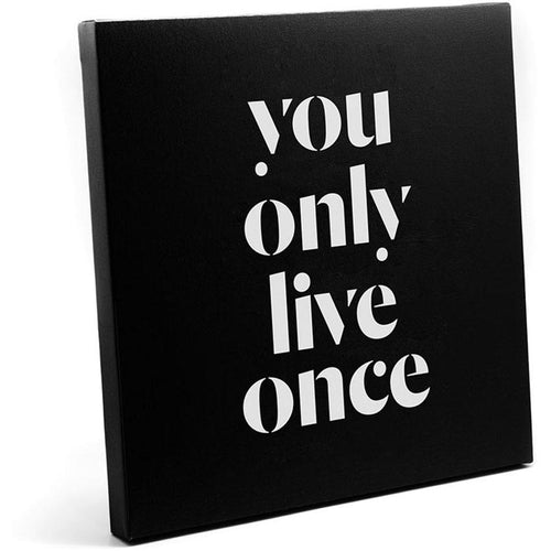 Canvas - You Only Live Once