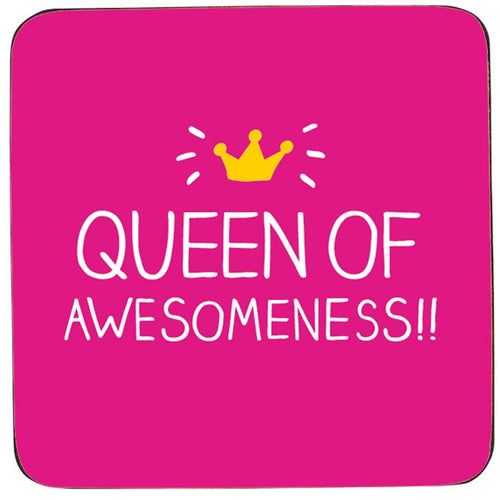 Queen Of Awesomeness Coaster