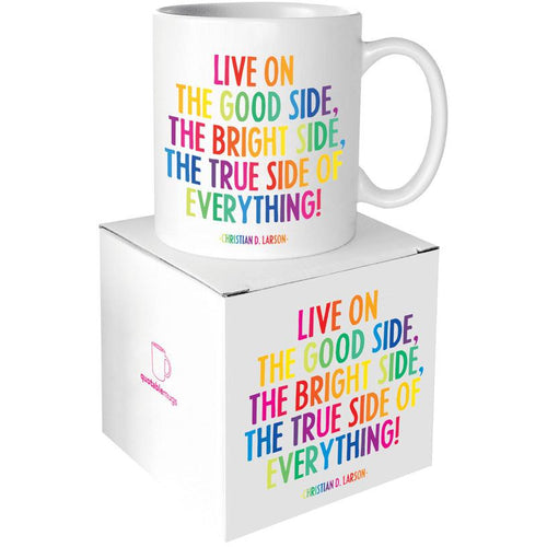 Mug - Live on the Good Side