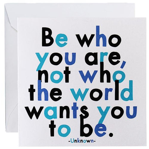 Card - Be Who You Are