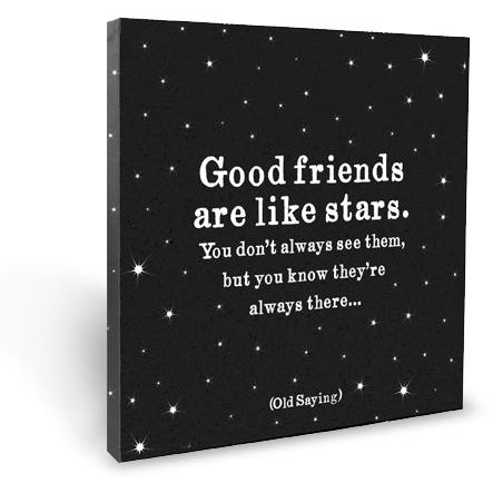 Quotable Canvas - Good Friends Are Like Stars