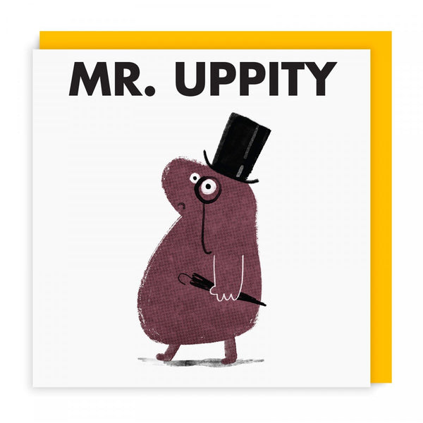 Mr Uppity Greeting Card